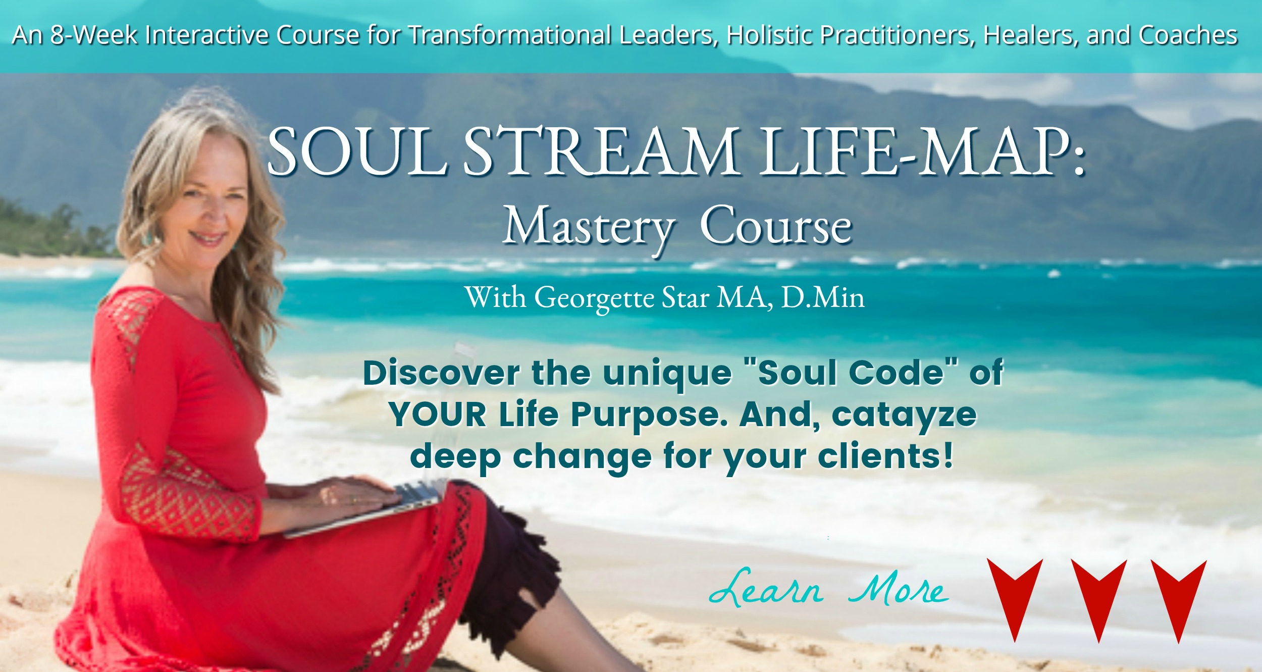SOUL STREAM Life Map & Mastery – 8 Week Course — Life Blessing Institute